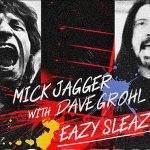 Mick Jagger, Dave Grohl, Easy Sleazy,
