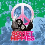 Hippes, Weed, cannabis, URSS,